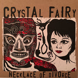 "Crystal Fairy - Necklace of Divorce 7"" LTD Red & White w/ Black Splatter vinyl"