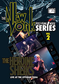 Heroine Sheiks - The New York Post Punk/noise Series Volume 2 DVD