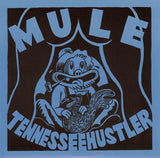 "Mule Tennessee Hustler 7"" Clear Blue Colored Vinyl New/Mint Unplayed Laughing Hyenas"