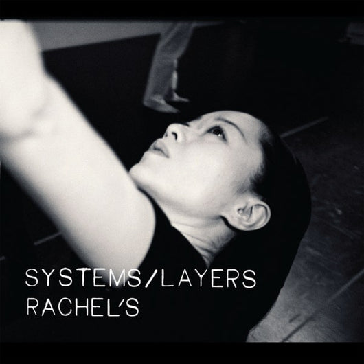 Rachel's - Systems/Layers 2xLP