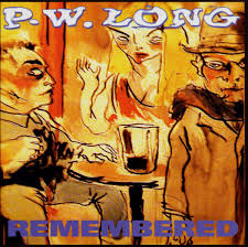 P.W. Long - Remembered CD