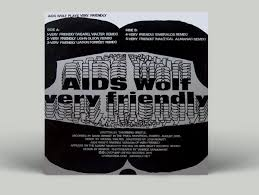 AIDS Wolf - Very Friendly LP