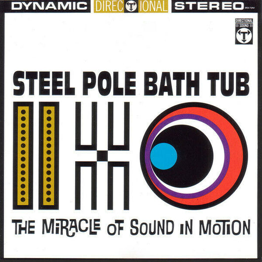 Steel Pole Bath Tub - The Miracle Of Sound In Motion CD