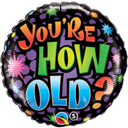 You're How Old Balloon