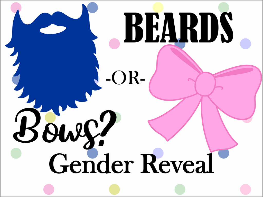 "Beards or Bows Custom 18"" X 24"" Lawn Sign"