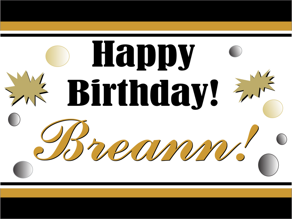 "Black & Gold Celebration Custom 18"" X 24"" Lawn Sign"