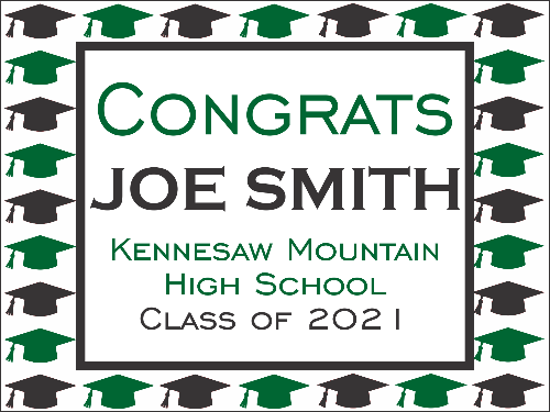 "Kennesaw Mountain High School Graduation Yard Sign 18"" x 24""  GLS01"