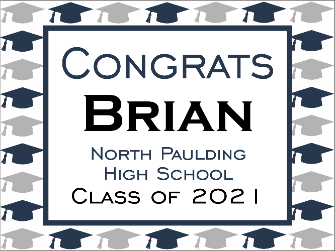 "North Paulding High School Graduation Yard Sign 18"" x 24""  GLS01"