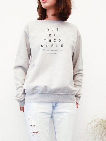 out of this world sweatshirt by the english tee shop