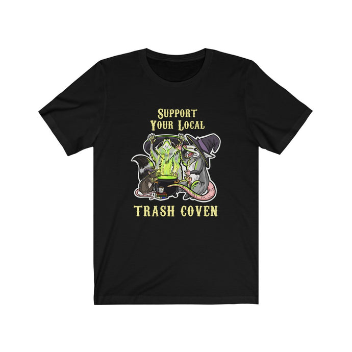 Support your local trash coven Unisex Jersey Short Sleeve Tee