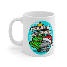 Hippos Are Christmas AF Mug 11oz