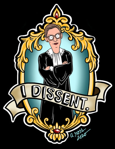 PREORDER Bobs Burger-fied Ruth Bader Ginsburg I Dissent Sticker