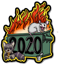 Dumpster Fire 2020 sticker, acrylic charm or print