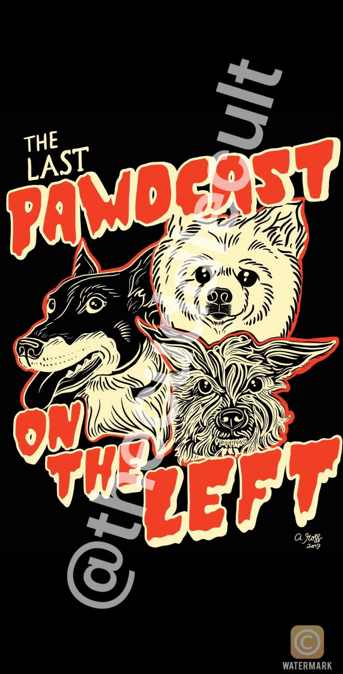 Last Podcast on the Left Pawdcast Dogs Inspired Tattoo Flash Art Sticker Or Print