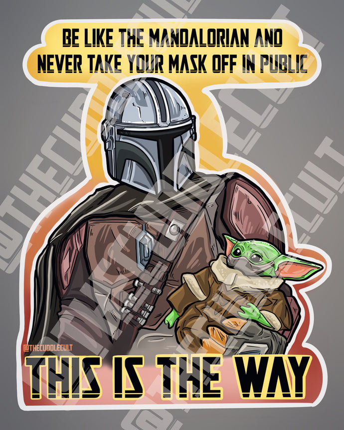 Mandalorian wears masks This Is The Way sticker or print