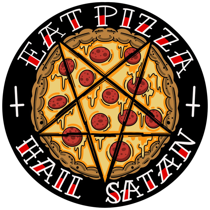 Eat Pizza and Hail Satan Sticker