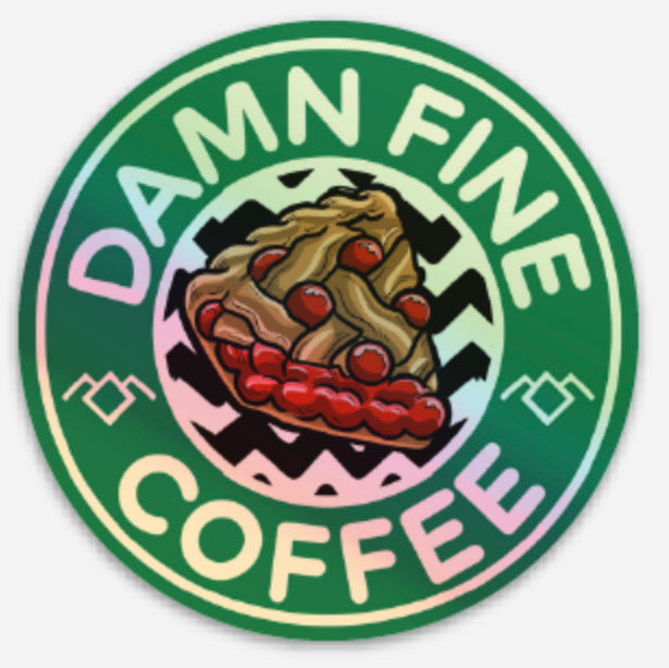 Holographic Damn Fine Coffee Twin Peaks Stickers Starbucks