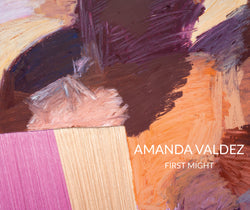 Amanda Valdez | First Might Catalog