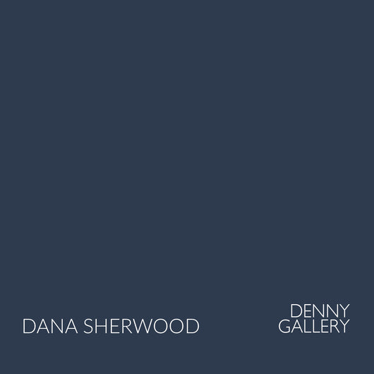 Dana Sherwood | Catalog