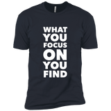 What You Focus On You Find Men's Tee
