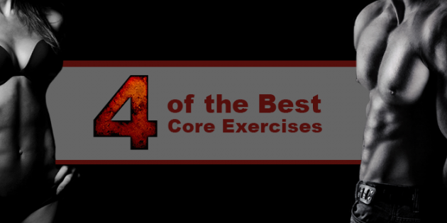 The Only 4 Core Exercises You Should Be Doing (Hint: Crunches Not Included)