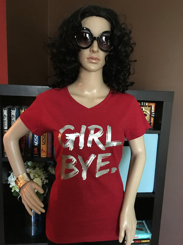 Girl Bye Women's Graphic V-Neck T-Shirt - Girls Love Stuff