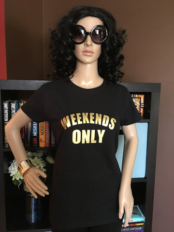 Weekends Only Women's Graphic T-Shirt