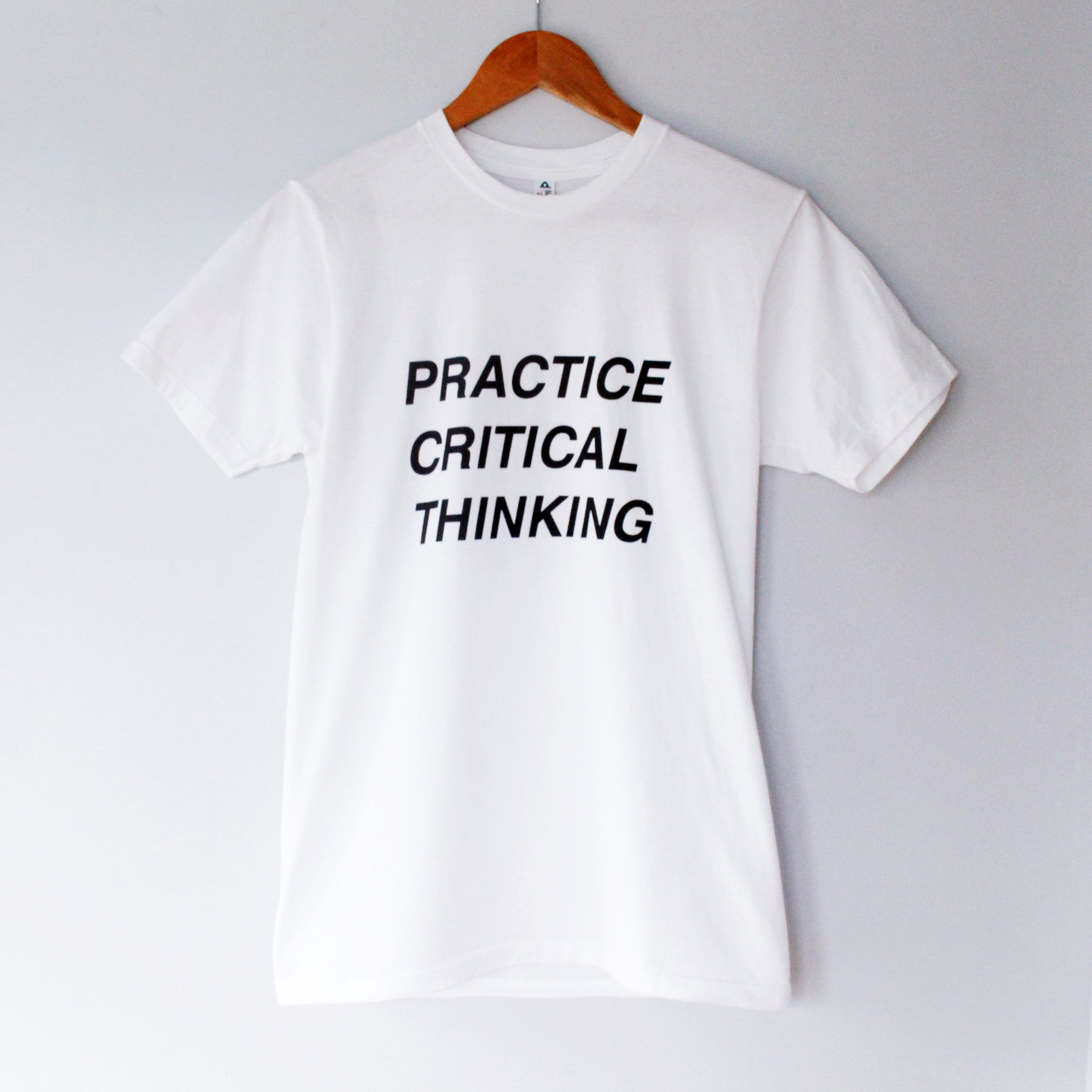 2017: Practice Critical Thinking T-Shirt | Proceeds go to charity