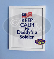 Keep Calm and My Daddy's a Solider American Flag Machine Embroidery Design