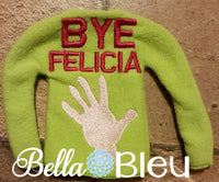 ITH In The Hoop Elf Bye Felicia Sweater Shirt Embroidery Design