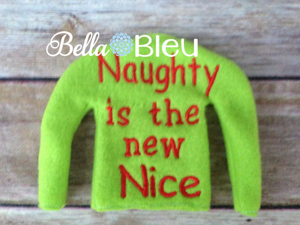 ITH Elf Sweater Naughty is the New Nice Shirt Embroidery Design