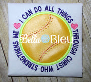 Softball Baseball I can do all things through Christ Who Strengthens me Machine Applique Embroidery Design