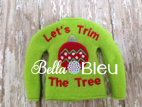 ITH Elf Let't Trim The Tree Sweater Shirt Machine Embroidery Design
