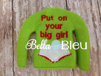 ITH In The Hoop Elf Put your big girl panties on Sweater Shirt Embroidery Design