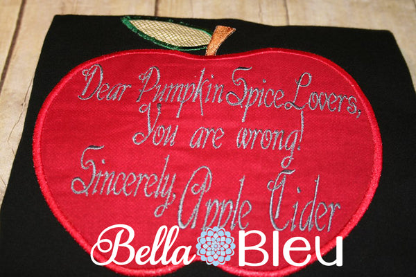 Dear Pumpkin Spice Loves Apple Cider Machine Embroidery Applique Design Funny Saying