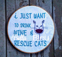 Funny Wine Saying Drink Wine and Rescue Cats machine Embroidery design