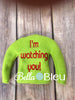 ITH Elf I'm Watching You Sweater Shirt Machine in the hoop embroidery design