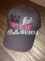 Black Friday Hair Don't Care Baseball Hat Cap Machine Embroidery Design