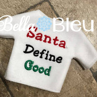 ITH Big Plush Elf Santa Define Good Sweater Shirt Machine Embroidery design