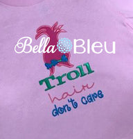 Troll Hair Don't Care Saying Machine Applique Embroidery Design