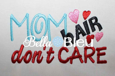 Mom Hair don't care baseball hat cap machine embroidery design