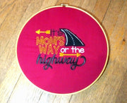 Mom's Way or the highway Machine Embroidery Applique design 5x5