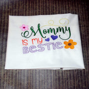 Mommy is my Bestie Machine Embroidery design 5x7