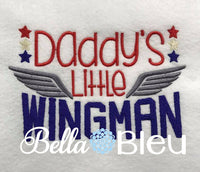 Military Daddy's Little Wingman Machine Embroidery Design