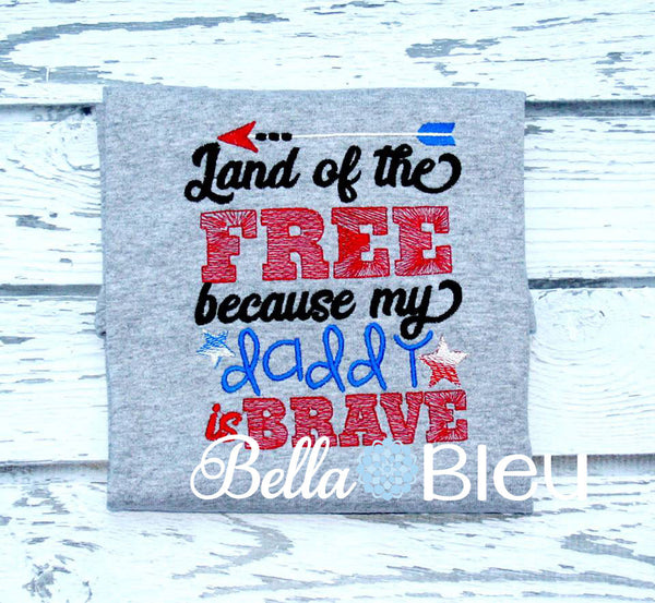 Military Land of the Free because of the Brave Machine Embroidery Design