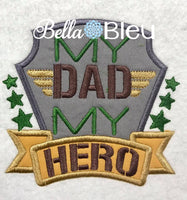 Military My Dad My Hero Machine Applique Embroidery Design
