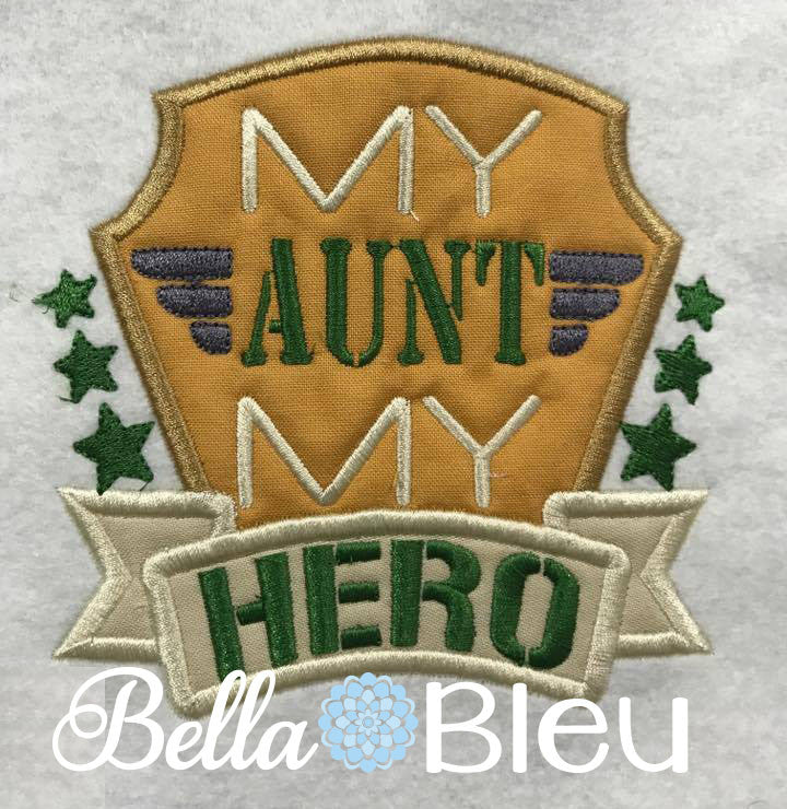 Military My Aunt My Hero Machine Applique Embroidery Design