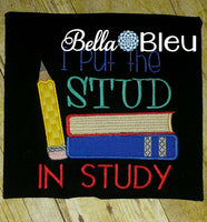 Back to School I put the Stud in Study machine applique embroidery design
