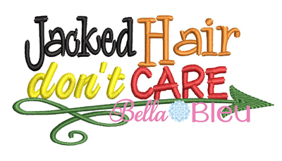Jacked hair don't care baseball hat cap machine embroidery design