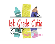 Sketchy Back to School 1st Grade Cutie machine embroidery design